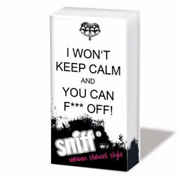 Keep Calm - You can - Sniff